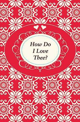 How Do I Love Thee? by Harris, Anna