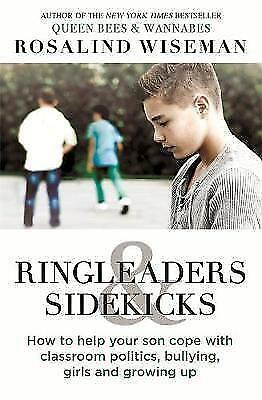 Ringleaders and Sidekicks: How to Help Your Son Cope with Classroom Politics, Bu