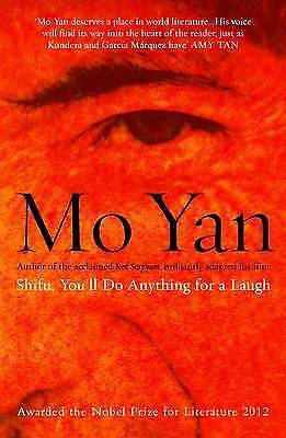 Shifu, You'll Do Anything for a Laugh by Yan, Mo