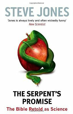 The Serpent's Promise: The Bible Retold as Science,New Condition