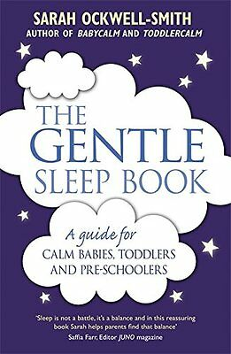 The Gentle Sleep Book: For calm babies, toddlers and pre-schoolers,New Condition