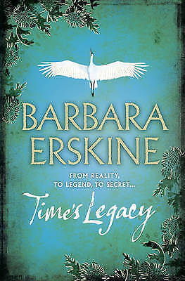 Time's Legacy by Barbara Erskine (Paperback) New Book