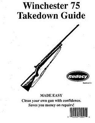 Winchester Model  75  Takedown Disassembly Assembly Guide Radocy  NEW