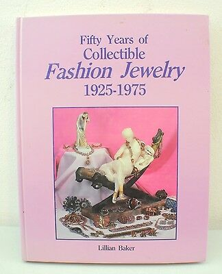 Fifty Years Of Collectible Fashion Jewelry By Lillian Baker (1986, HC)
