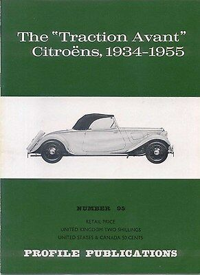 Citroen Traction Avant 1934-1955 Profile Publication No 95 12 page col. booklet