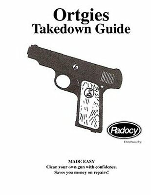 Ortgies  Pistols  Firearms   Assembly Disassembly Takedown Guide Radocy NEW