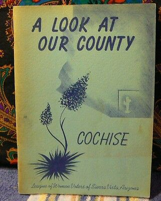 Very Rare Antique Ed A Look At Our County Cochise Sierra Vista Arizona