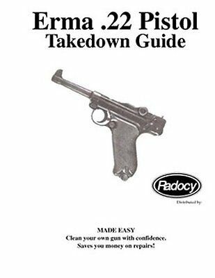 Erma  ( Luger Style )  Pistols Assembly Disassembly Takedown Guide Radocy NEW