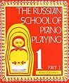 The Russian School Of Piano Playing Book 1 Part 1 Klavier Notenbuch