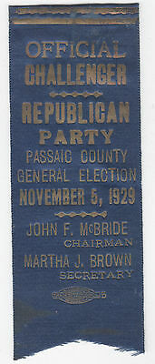 1929 Official Challenger Republican Party PASSAIC Cty NJ Embossed Ribbon & Pin