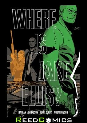 WHERE IS JAKE ELLIS? GRAPHIC NOVEL Paperback Collects Where Is Jake Ellis #1-5
