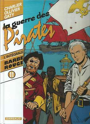 Charlier / Gaty / Ollivier . Intégrale Barbe Rouge N°11 . Eo . 2001 . Rare ! .