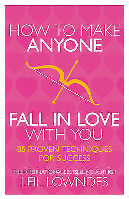 How to Make Anyone Fall in Love with You, Leil Lowndes, Book, New Paperback