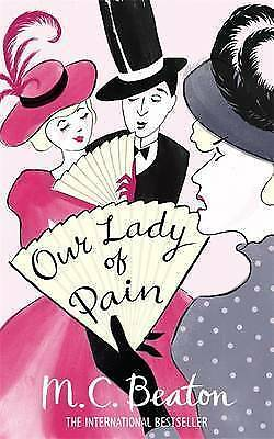 Our Lady of Pain by M. C. Beaton (Paperback, 2010) New Book