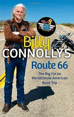 Billy Connolly's Route 66: The Big Yin on the Ultimate American .9781847445216