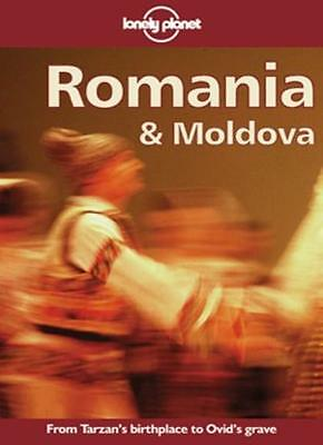 Romania and Moldova (Lonely Planet Travel Guides) By Nicola Williams