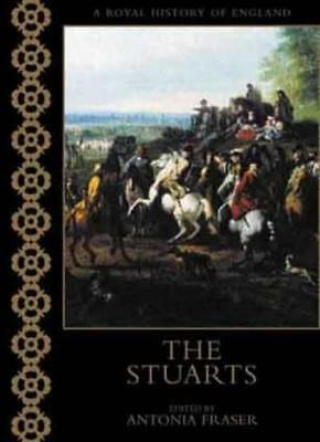 The Stuarts (A Royal History Of England) By Maurice Ashley, Antonia Fraser