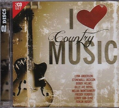 I LOVE COUNTRY MUSIC  - VARIOUS ARTISTS  on 2 CD's - NEW -