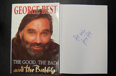 George Best  Signed Book 'the Good The Bad And The Bubbly' Hardback Man United
