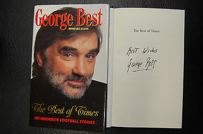 George Best  Signed Book 'the Best Of Times' Hardback Manchester United