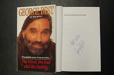 George Best  Signed Book 'the Good The Bad And The Bubbly'  Softback Man United