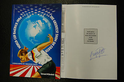 George Best  Signed Book 'the Greatest Show On Earth' World Cup Usa94