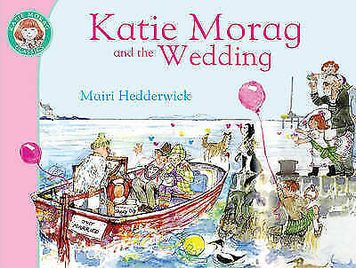 Katie Morag and the Wedding by Mairi Hedderwick (Paperback, 2010) New Book