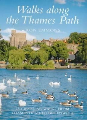 Walks Along the Thames Path By Ron Emmons. 9781859745564