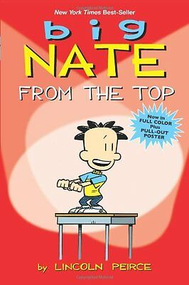 Big Nate: From the Top (Big Nate Comic Compilations) By Lincoln Peirce