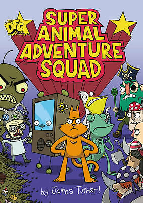 DFC Library: Super Animal Adventure Squad by James Turner (Paperback) New Book