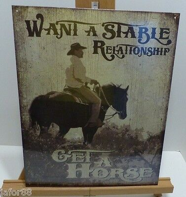 WANT A STABLE RELATIONSHIP GET A HORSE, METAL SIGN, APO and FPO WELCOME
