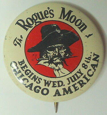 Red-Eyed ROGUE'S MOON Begins July 8 in Chicago American Serial PIRATE Pin!