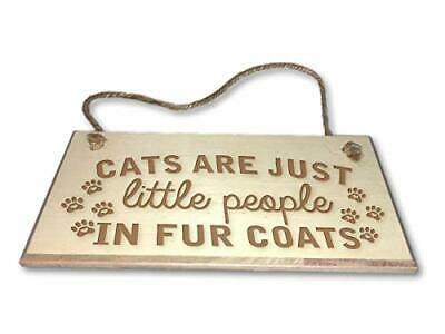 Cats Are Just Little People In Fur Coats - Engraved wooden wall plaque/sign