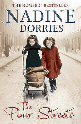 The Four Streets by Nadine Dorries (Paperback) New Book