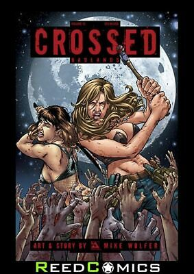 CROSSED VOLUME 15 GRAPHIC NOVEL New Paperback Collects Crossed Badlands #81-86