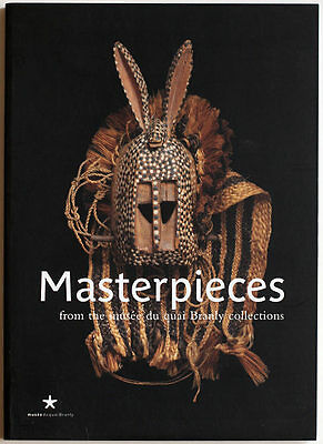 Masterpieces of Quai Branly Museum, 2006 ethnographic book, catalogue