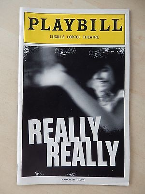 February 2013 - Lucille Lortel Theatre Playbill - Really Really - David Hull
