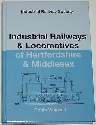 HERTS MIDDLESEX INDUSTRIAL LOCOMOTIVES Railway History Steam Engines Rail Locos