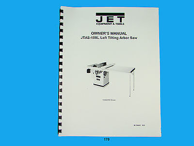 Jet   JTAS-10XL Table Saw Owners  Manual *179