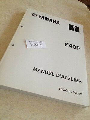 Yamaha moteur F40F F40 F 40  hors bord  manuel atelier workshop service manual