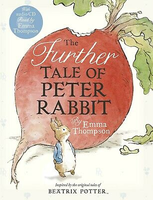 The Further Tale of Peter Rabbit by Emma Thompson, Book with Audio CD