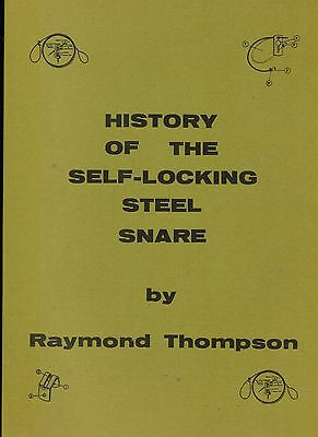 Book: Thompson, HISTORY OF THE SELF-LOCKING STEEL SNARE canine, predator, snares