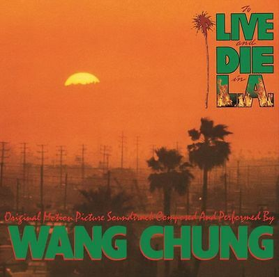 Wang Chung - To Live and Die in L.A. [Original Motion Picture Soundtrack]