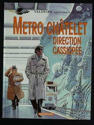 VALERIAN tome 9 METRO CHATELET DIRECTION CASSIOPEE TBE