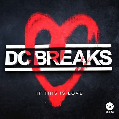 DC Breaks - If This Is Love VIP