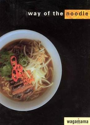 Wagamama: the Way of the Noodle By Russell Cronin