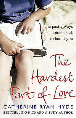 The Hardest Part of Love by Catherine Ryan Hyde (Paperback)
