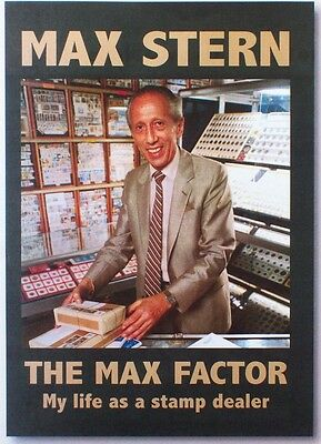 Max Stern -The Max Factor-My Life As A Stamp Dealer