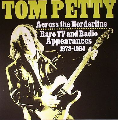 Tom Petty - Across The Borderline Rare Tv And Radio Appearances 1978-1994 Vinyl