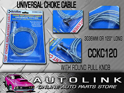 "UNIVERSAL CARBY CHOKE CABLE 3036mm OR 120"" LONG SUIT CARS 4WD 4X4 BUS CCKC120"